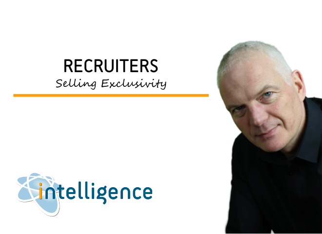 Recruiters selling exclusivity